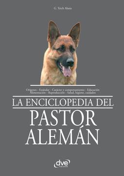 Alasia, G. Teich - La enciclopedia del pastor alemán, ebook