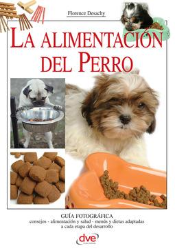 Desachy, Florence - La alimentación del Perro, ebook
