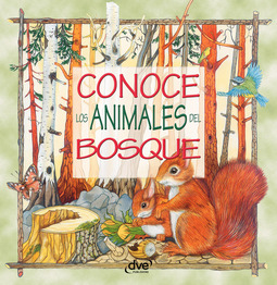 Vecchi, Editorial De - Conoce los animales del bosque, ebook