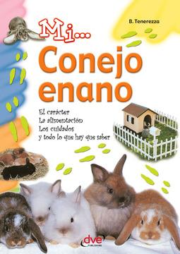 Tenerezza, Bruno - Mi... Conejo enano, ebook