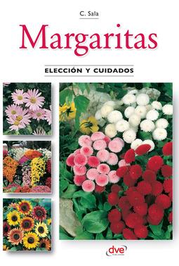 Sala, Carmen - Margaritas - Elección y cuidados, ebook