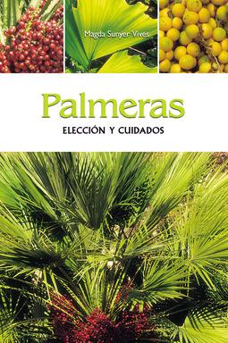 Vives, Magda Sunyer - Palmeras - Elección y cuidados, ebook