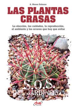 Saluzzo, Alberto Massa - Las plantas crasas, ebook