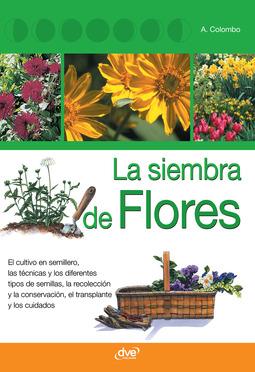 Colombo, Aldo - La siembra de flores, ebook