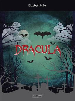 Miller, Elizabeth - Dracula, ebook
