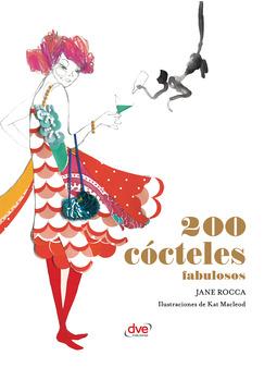 Macleod, Kat - 200 cócteles fabulosos, e-bok