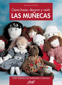 Rizzi, Alina - Cómo hacer, decorar y vestir las muñecas, ebook
