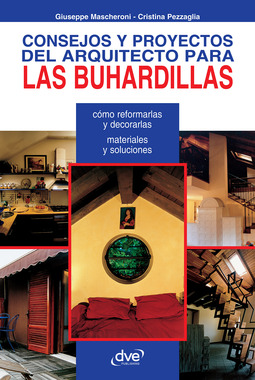 Mascheroni, Giuseppe - Consejos y proyectos del arquitecto para las buhardillas, ebook