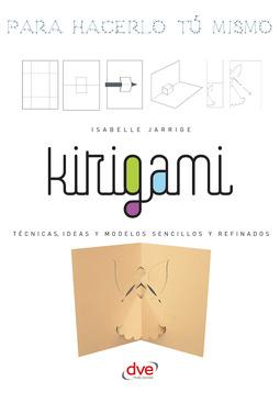 Jarrige, Isabelle - Kirigami - Para hacerlo tú mismo, ebook