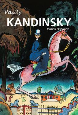 Guerman, Mikhaïl - Vasily Kandinsky, ebook