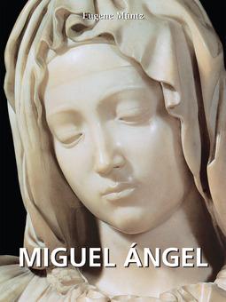 Müntz, Eugene - Miguel Ángel, ebook