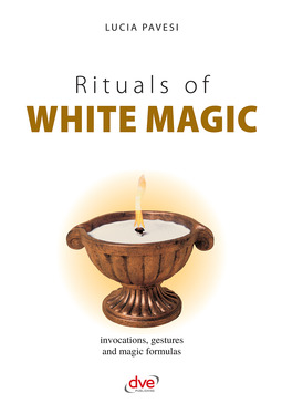 Pavesi, Lucia - Rituals of white magic, ebook