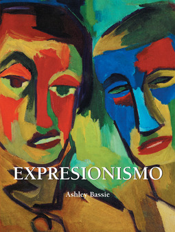 Bassie, Ashley - Expresionismo, ebook