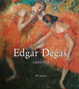 Calosse, Jp - Edgar Degas (1834-1917), ebook