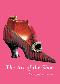 Bossan, Marie-Josèphe - The Art of the Shoe, ebook