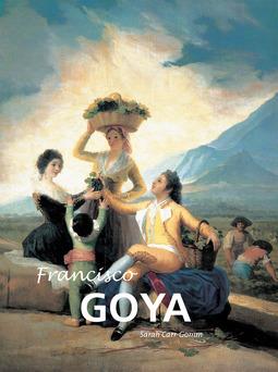 Carr-Gomm, Sarah - Francisco Goya, ebook