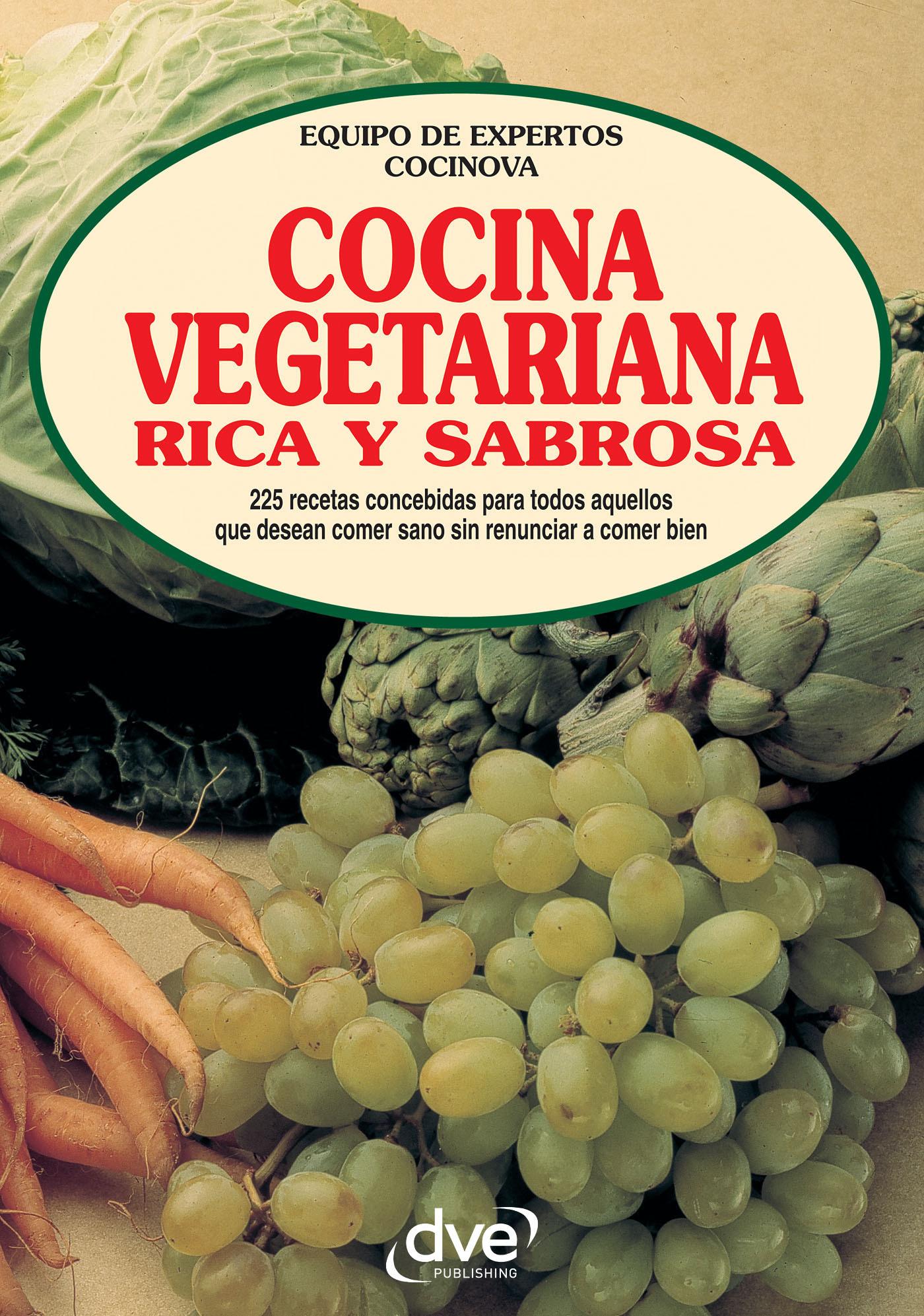 Cocinova, Equipo de expertos Cocinova Equipo de expertos - Cocina vegetariana rica y sabrosa, e-bok