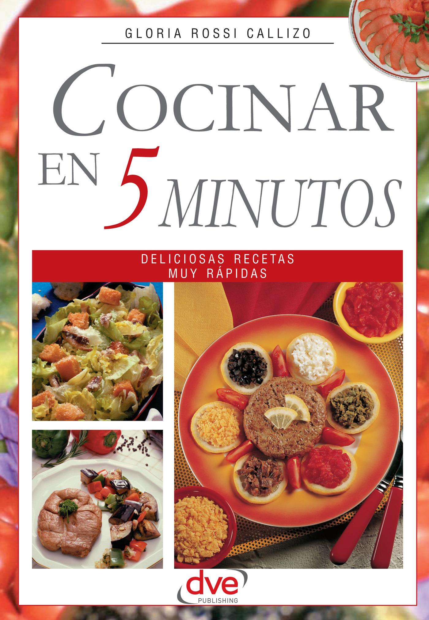 Callizo, Gloria Rossi - Cocinar en 5 minutos, ebook