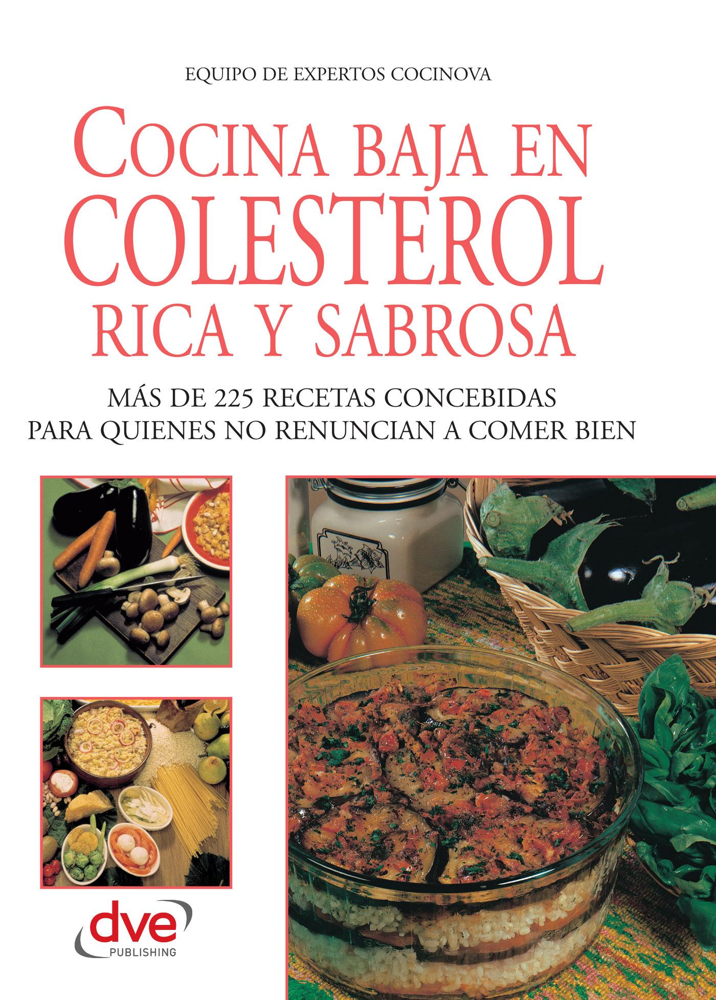 Cocinova, Equipo de expertos Cocinova Equipo de expertos - Cocina baja en colesterol rica y sabrosa, e-bok