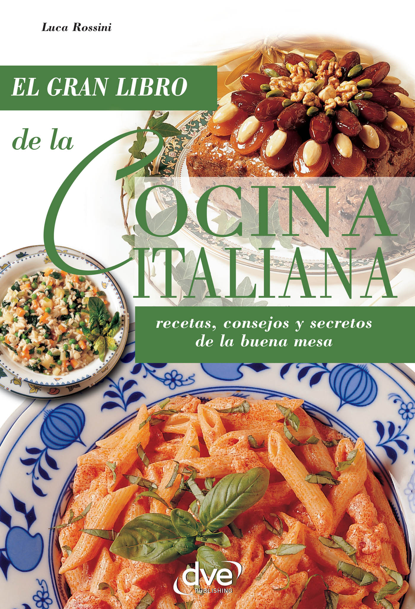 Rossini, Luca - La cocina italiana, ebook