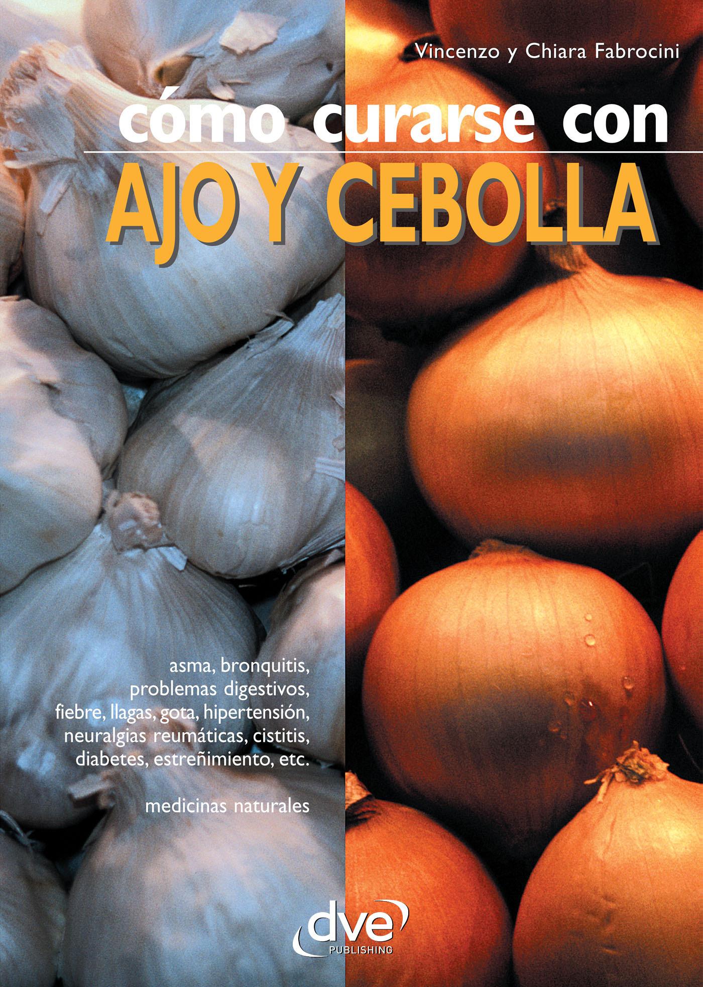 Fabrocini, Chiara - Cómo curarse con ajo y cebolla, ebook
