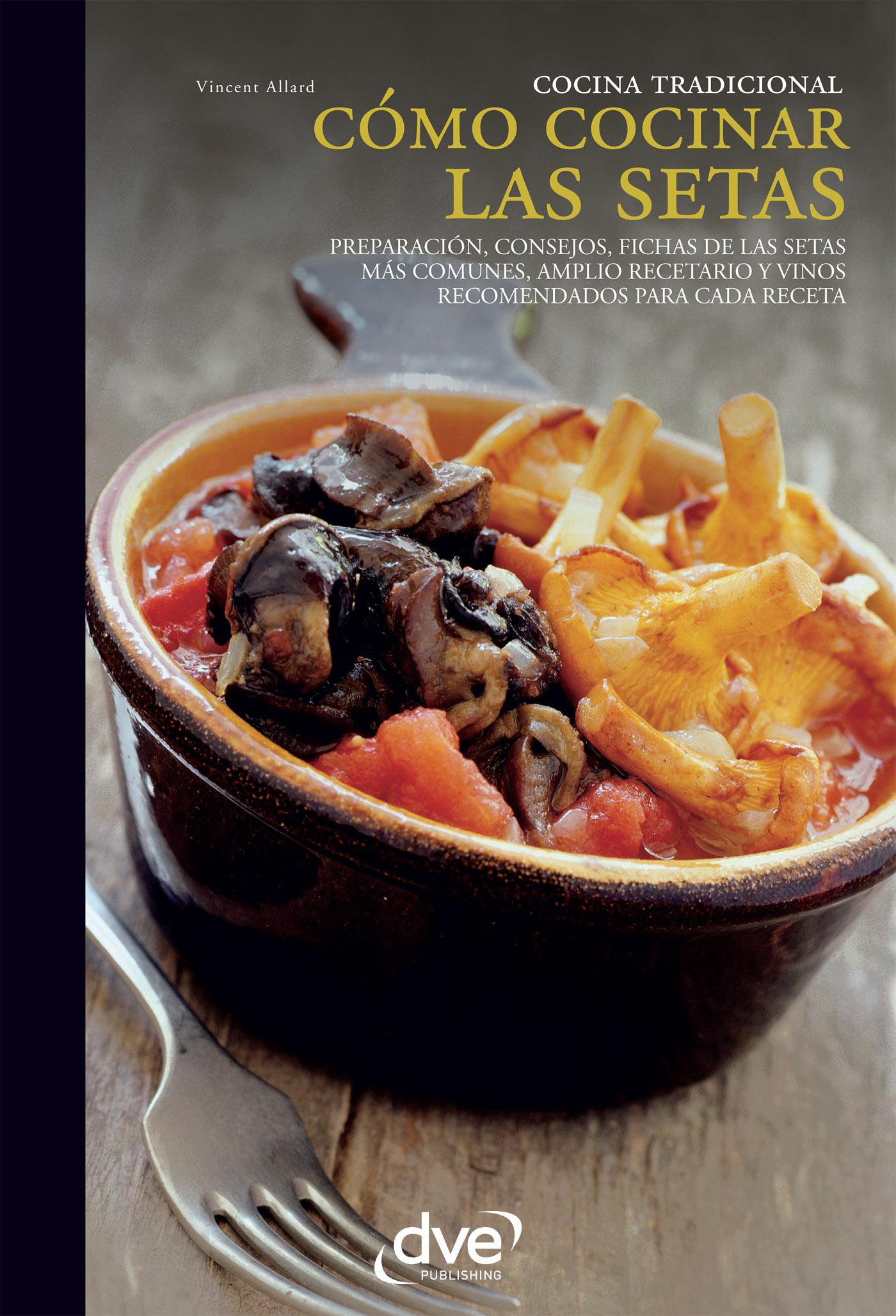 Allard, Vincent - Cómo cocinar las setas, ebook