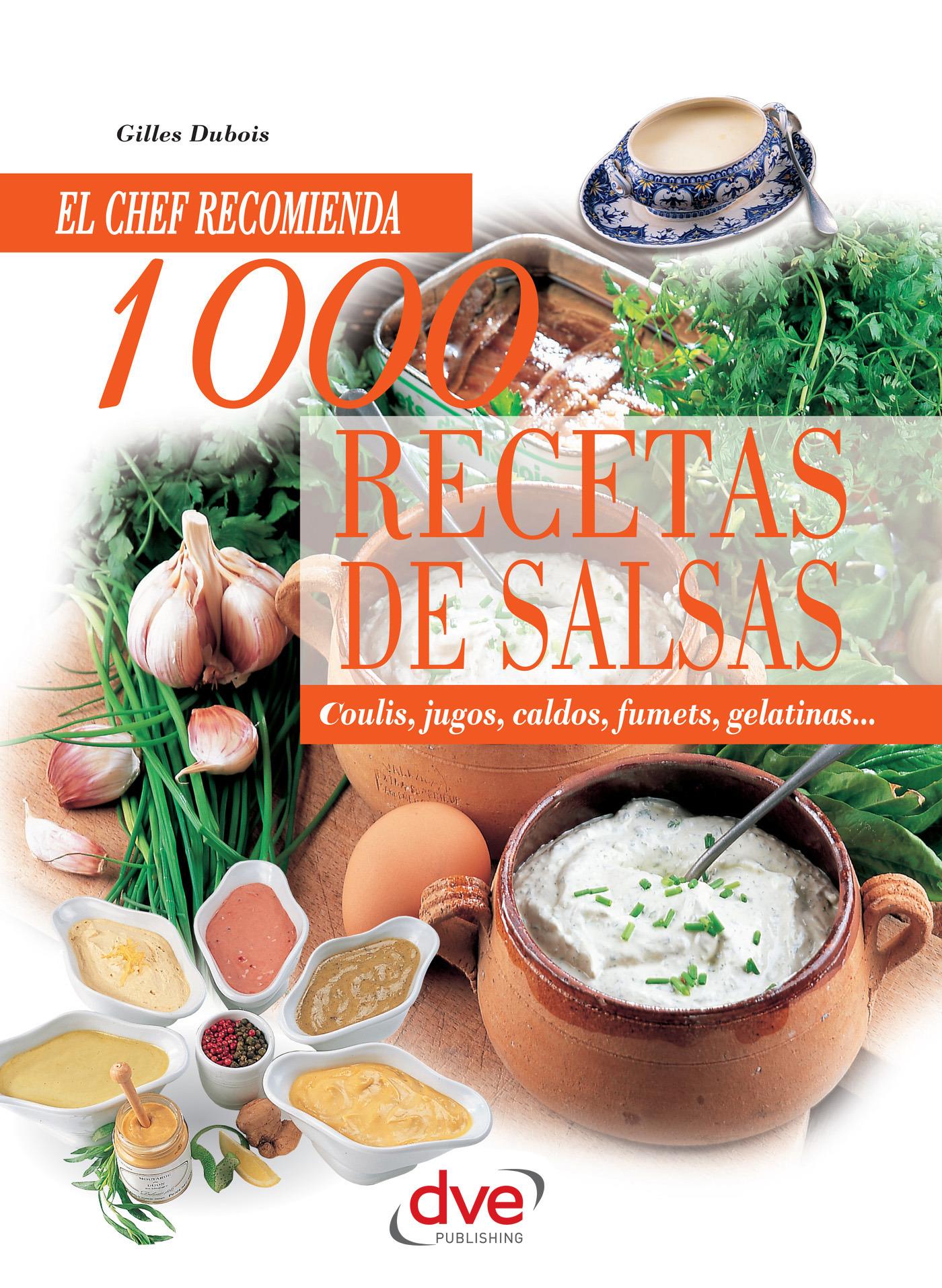 Dubois, Gilles - 1000 recetas de salsas, ebook