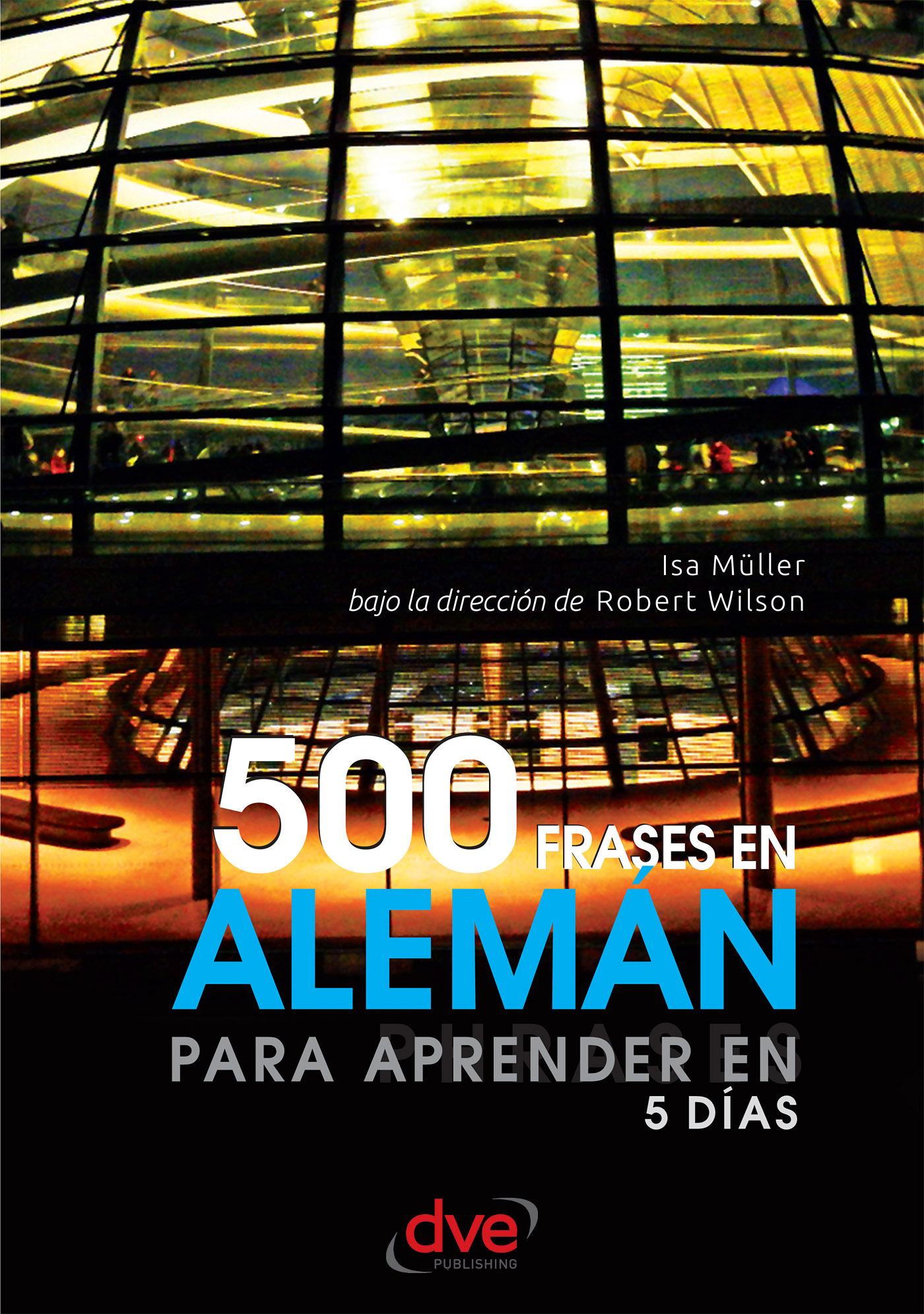 500 Frases En Alemán Para Aprender En 5 Días Ebook