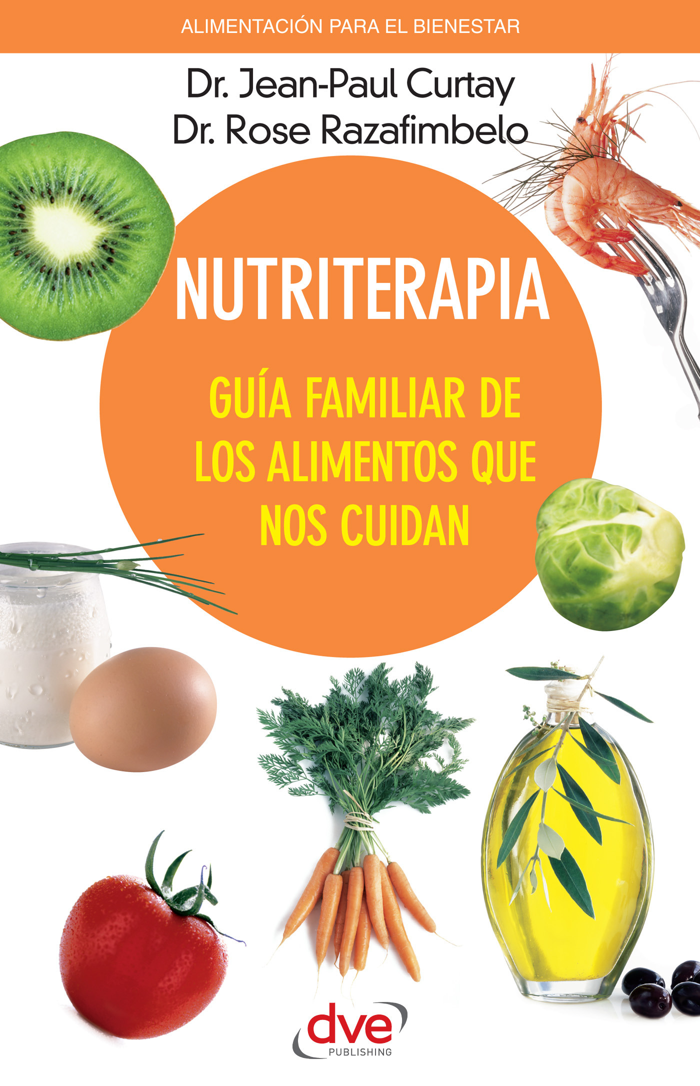 Curtay, Jean-Paul - Nutriterapia. Guía familiar de los alimentos que nos cuidan, ebook