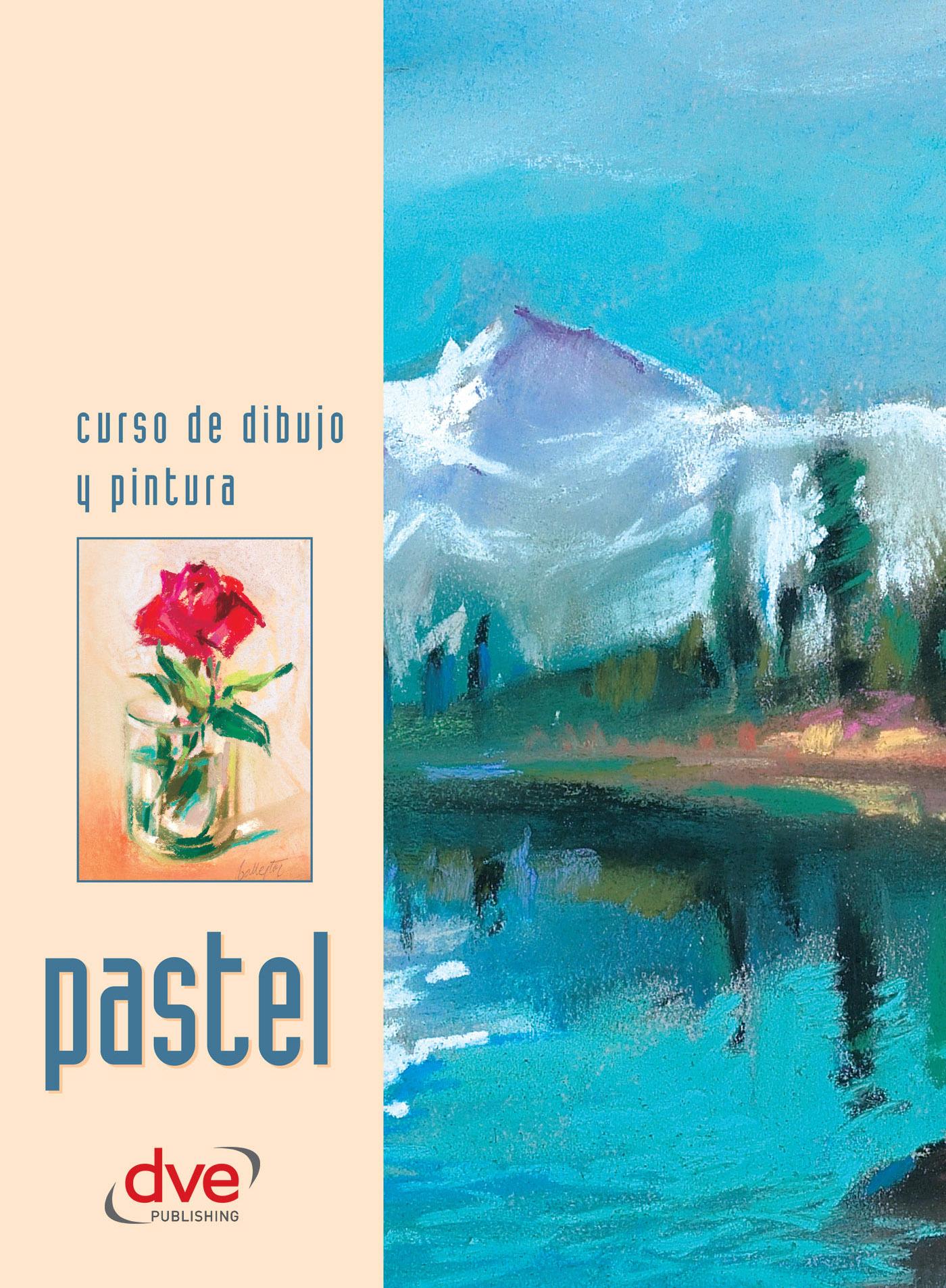 autores, Varios autores Varios - Curso de dibujo y pintura. Pastel, ebook