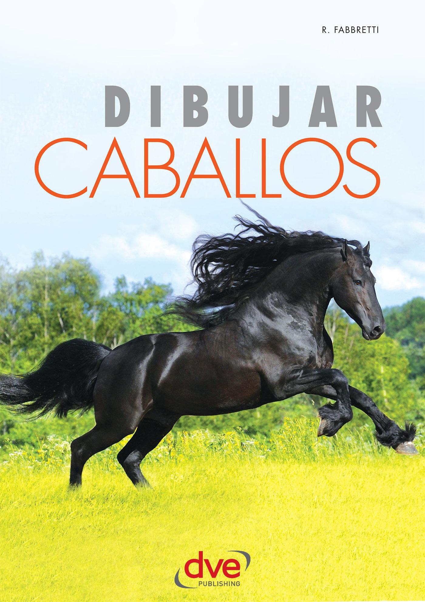 Fabbretti, Roberto - Dibujar caballos, ebook