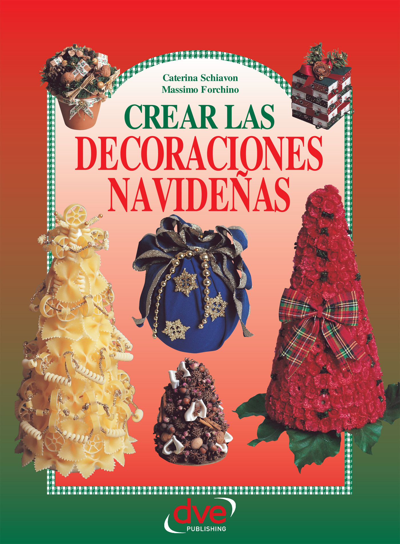 Forchino, Massimo - Crear las decoraciones navideñas, ebook