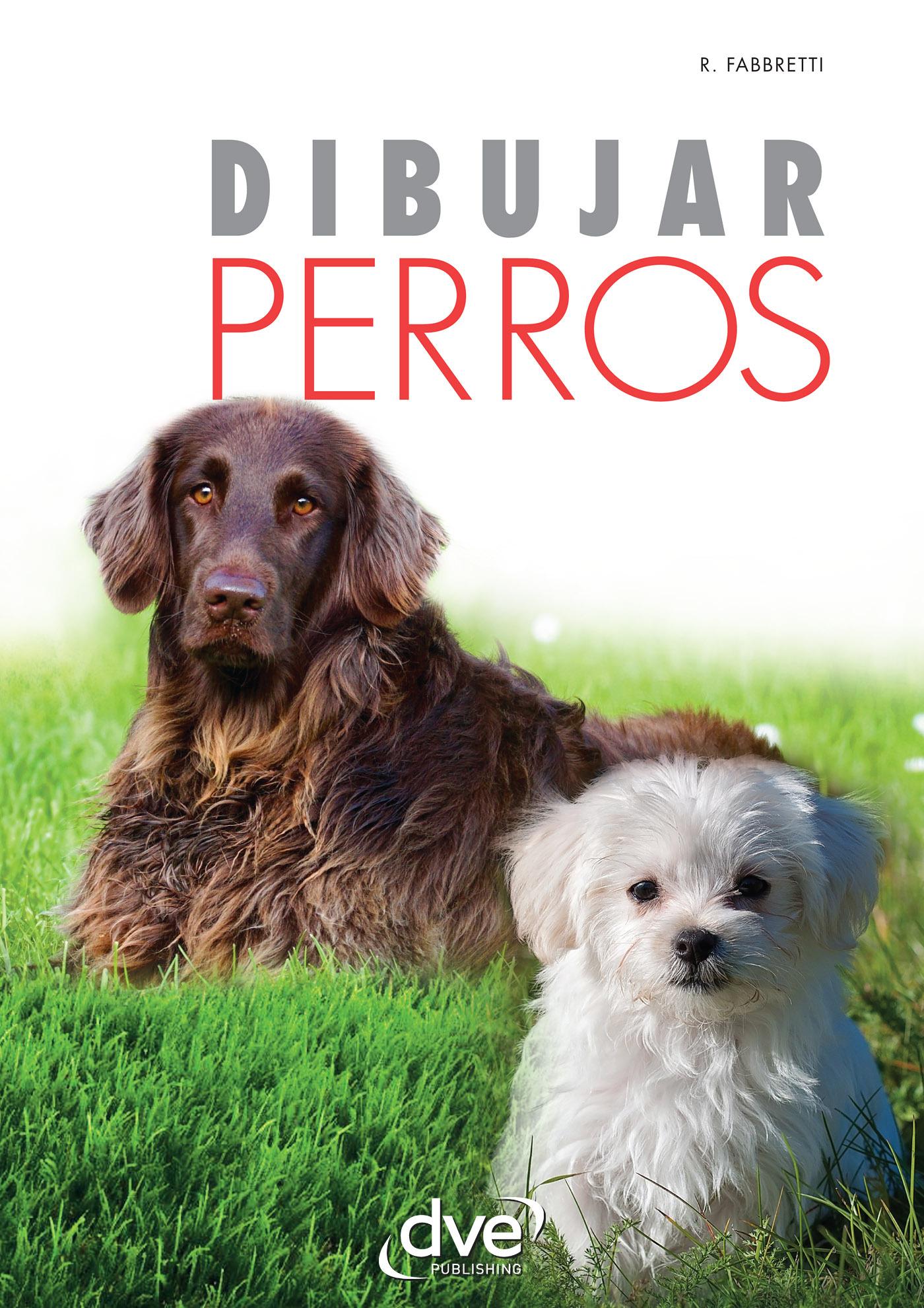 Fabbretti, Roberto - Dibujar perros, ebook