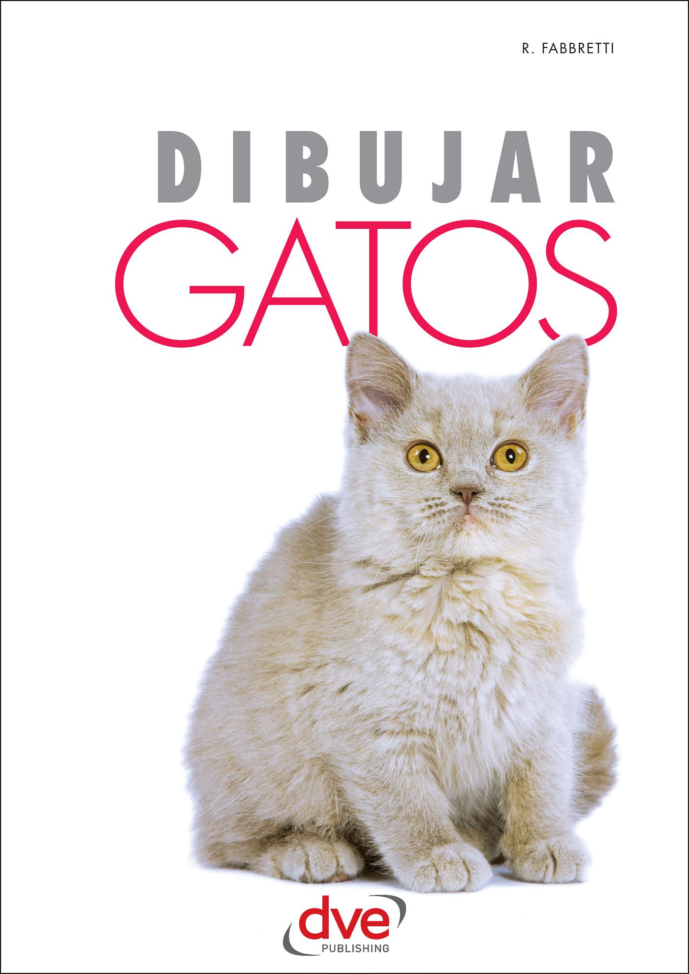 Fabbretti, Roberto - Dibujar Gatos, ebook