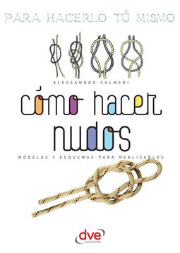 Salmeri, Alessandro - Como Hacer Nudos, ebook