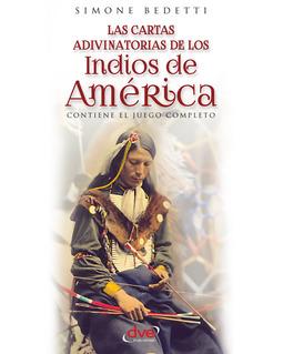 Bedetti, Simone - Las cartas adivinatorias de los indios de América, ebook