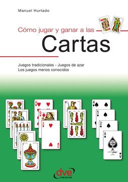 Hurtado, Manuel - Como jugar y ganar a las cartas, ebook