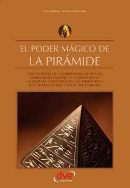 Pavesi, Lucia - El poder mágico de la pirámide, ebook