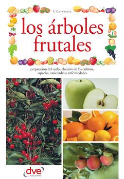 Lamonarca, F. - Los árboles frutales, ebook
