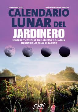 Fazio, F. Mainardi - Calendario lunar del jardinero, e-bok