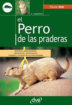Cappelletti, A. - EL PERRO DE LAS PRADERAS, ebook