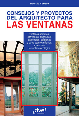 Corrado, Maurizio - CONSEJOS Y PROYECTOS DEL ARQUITECTO PARA LAS VENTANAS, ebook