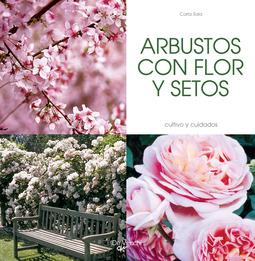 Sala, Carla - ARBUSTOS CON FLOR Y SETOS, ebook