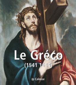 Calosse, Jp - Le Gréco (1541 1614), ebook