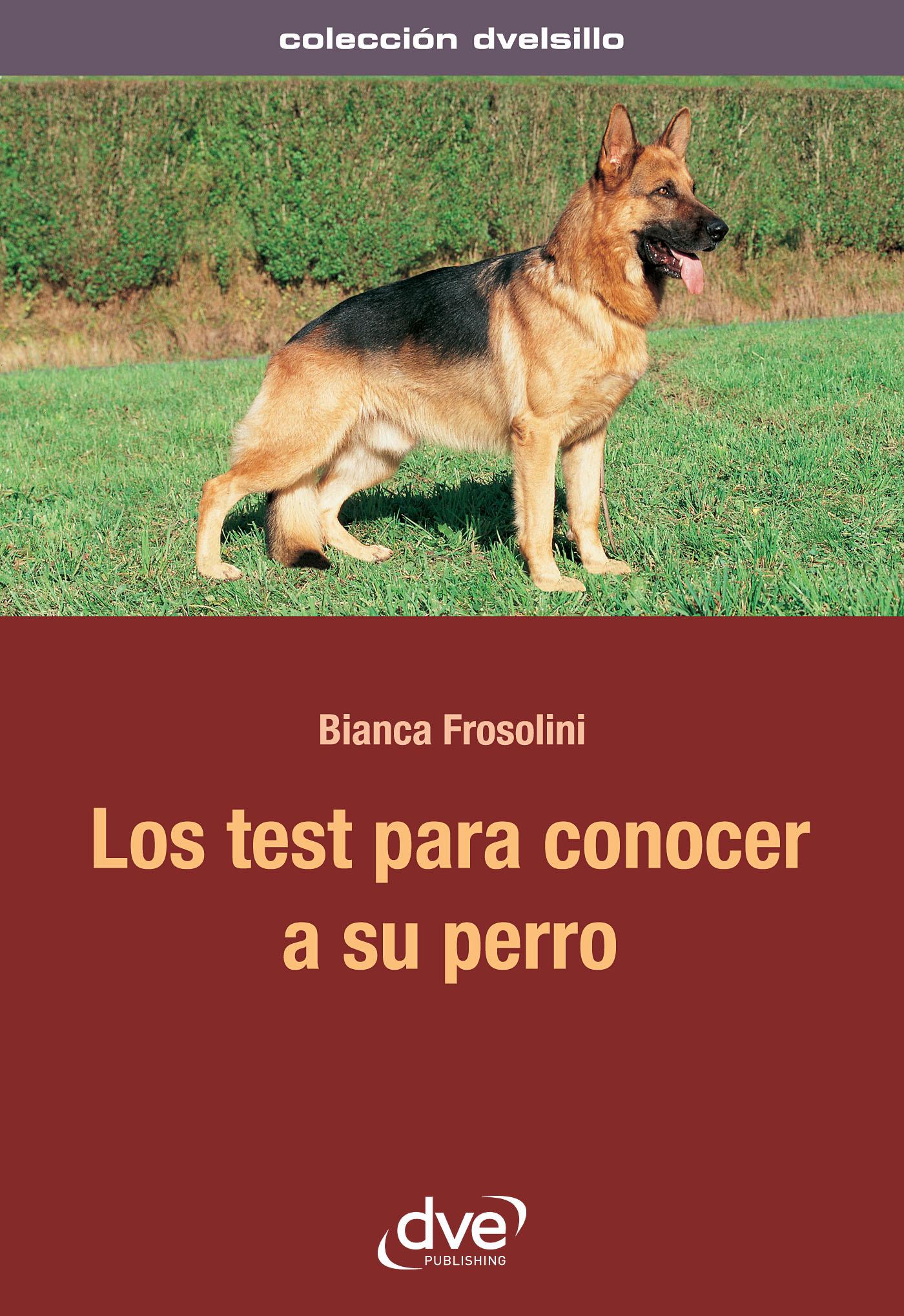 Frosolini, Bianca - Los test para conocer a su perro, ebook