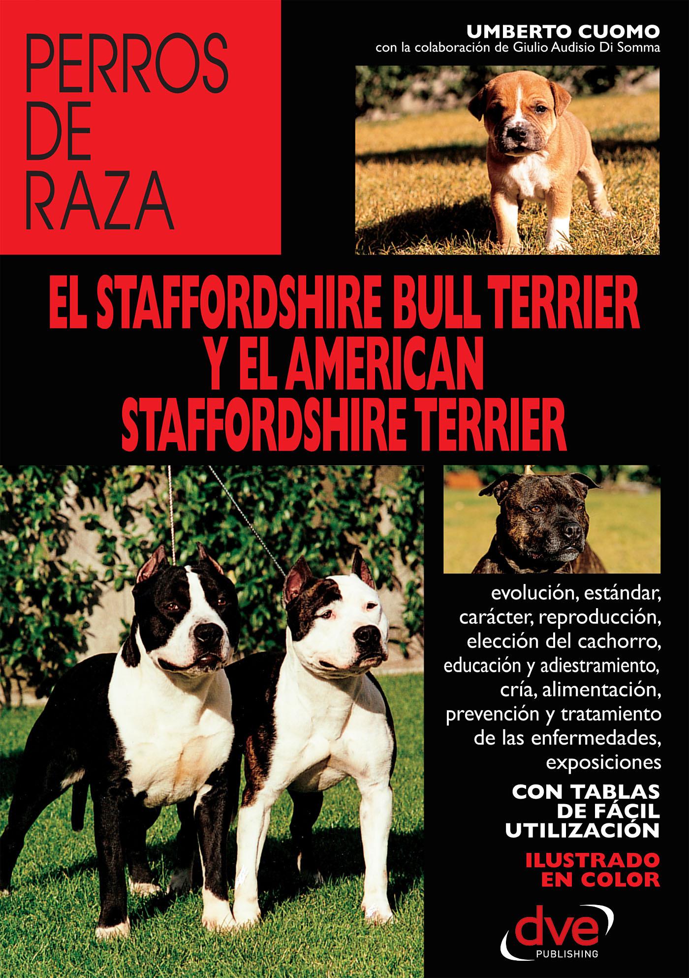 Cuomo, Umberto - El staffordshire bull terrier y el american staffordshire terrier, ebook