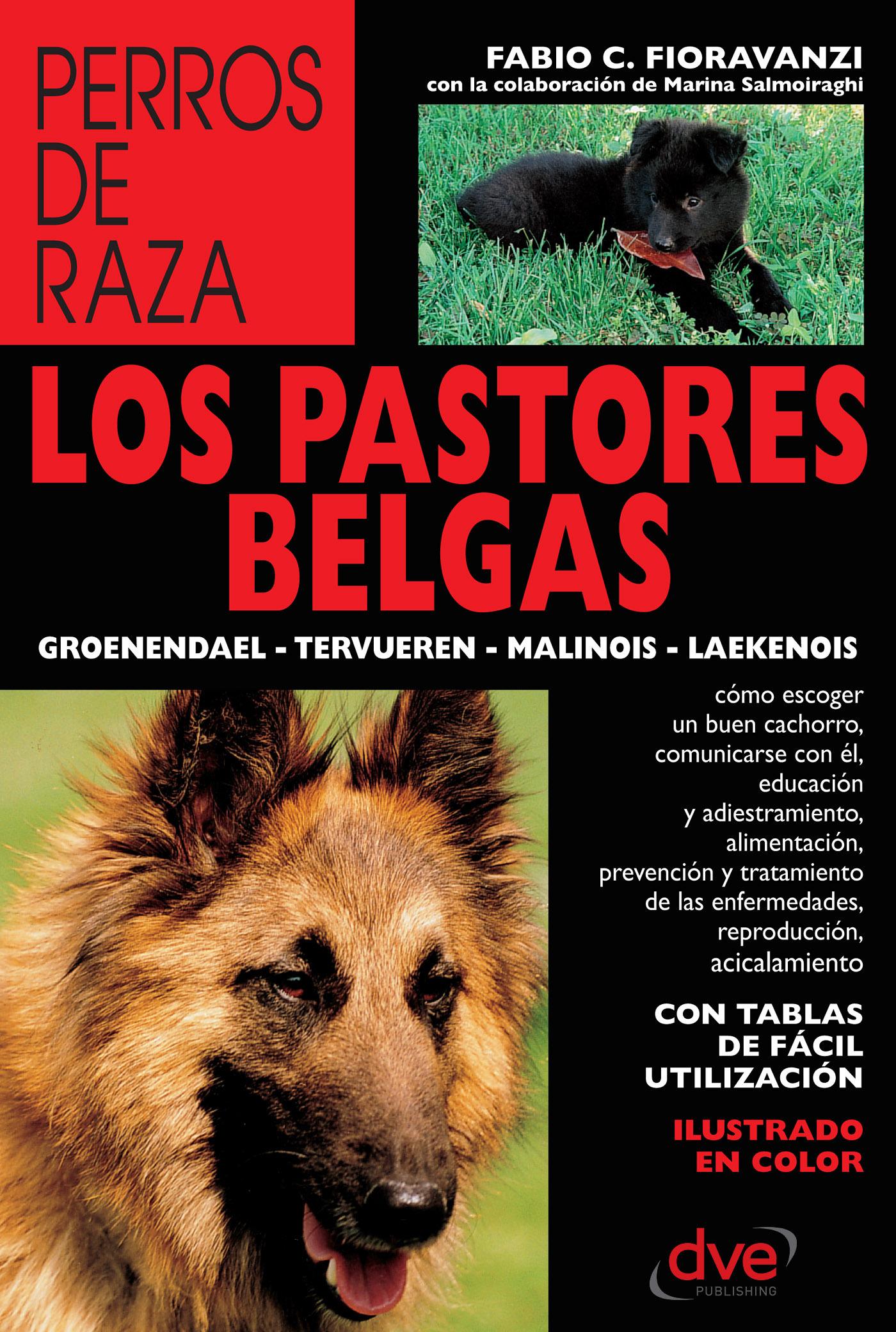Fioravanzi, Fabio C. - Los pastores belgas: Groenendael - Tervueren - Malinois - Laekenois, ebook