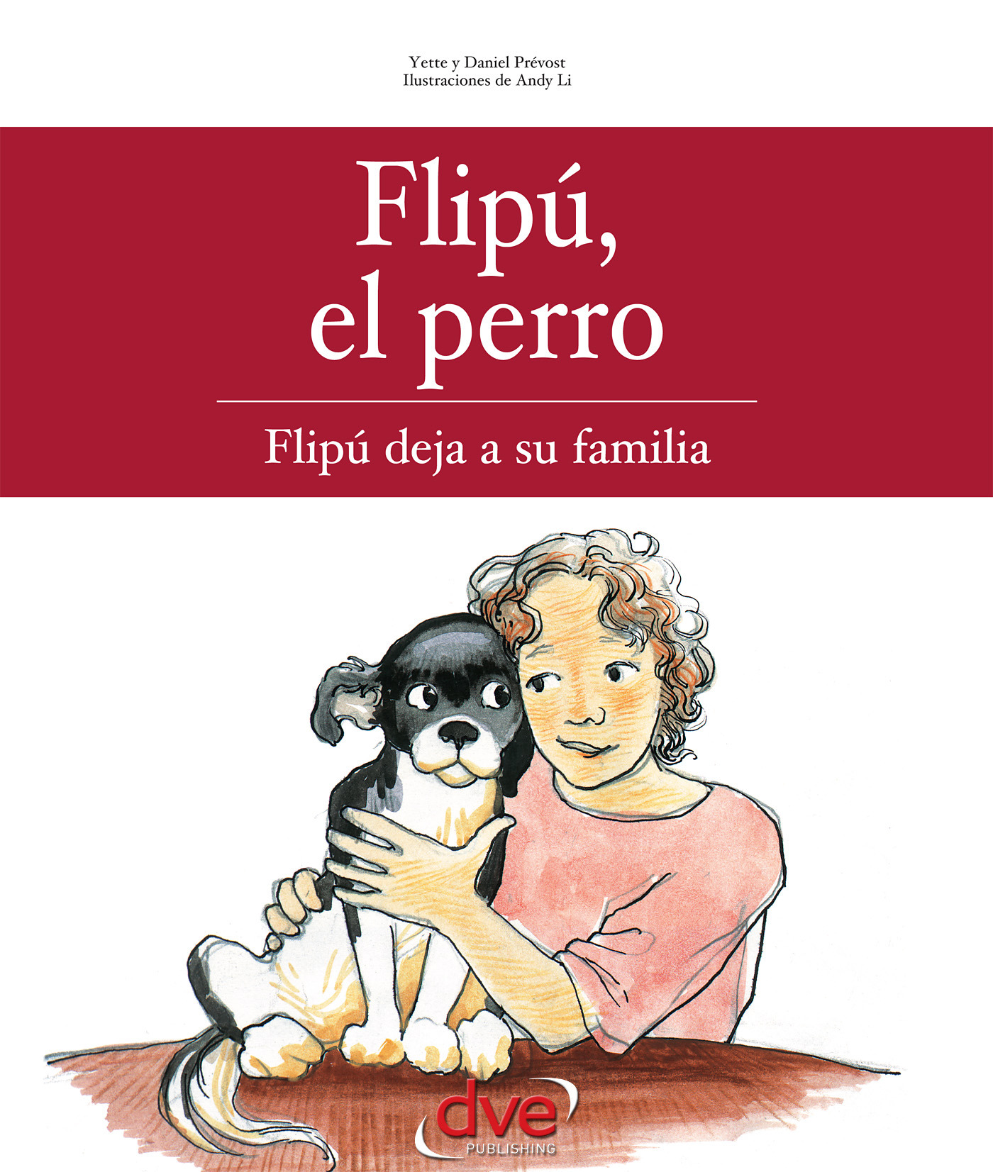 Prévost, Daniel - Flipú, el perro. Flipú deja su familia, ebook