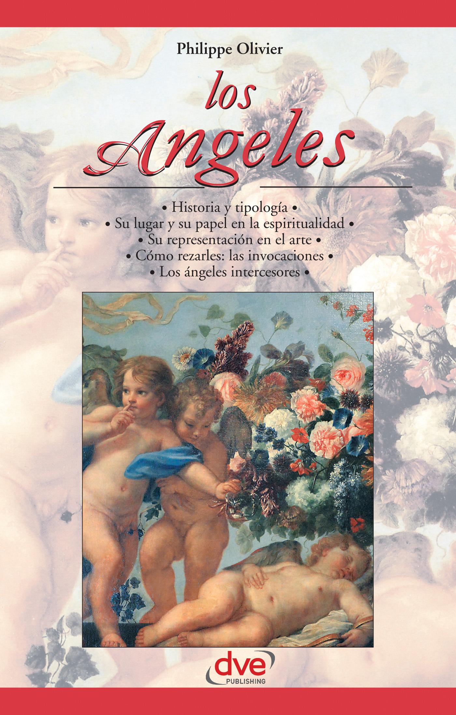 Olivier, Philippe - Los ángeles. Los historia y tipología, e-bok