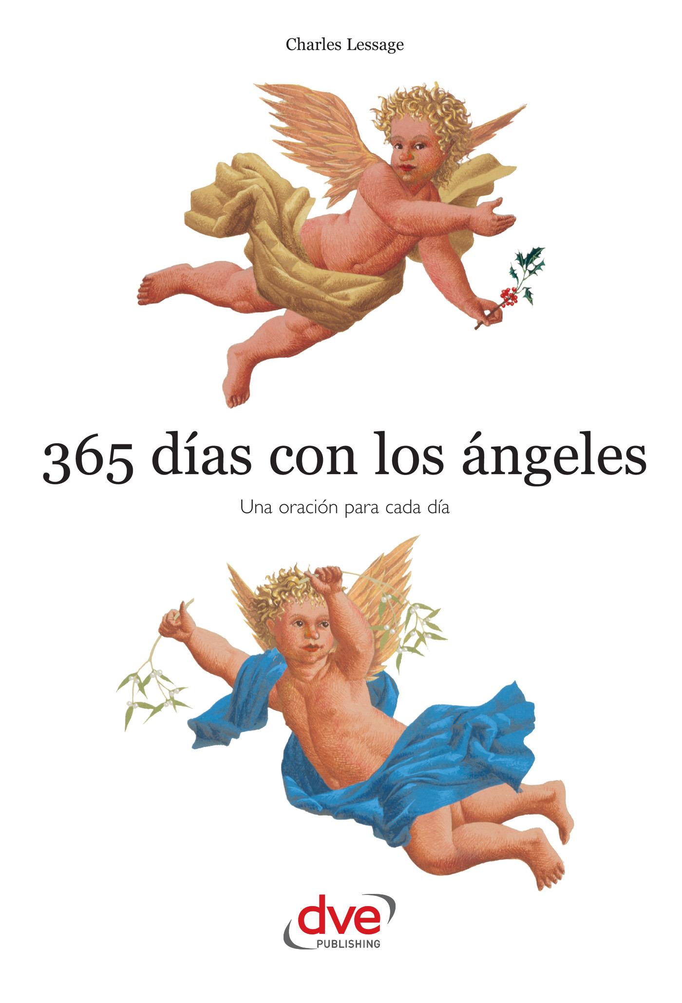 Lessage, Charles - 365 días con los ángeles. Una oración para cada día, ebook